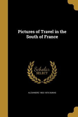Pictures of Travel in the South of France
