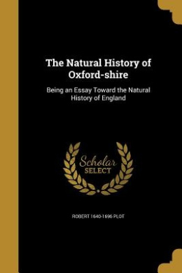 The Natural History of Oxford-Shire