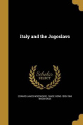 Italy and the Jugoslavs