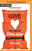 Love with a Chance of Drowning [Audio]