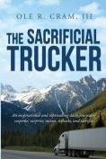 The Sacrificial Trucker
