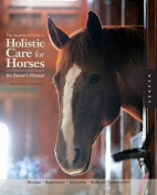 Illustrated Guide to Holistic Care for Horses