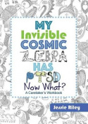 My Invisible Cosmic Zebra Has Ptsd - Now What?