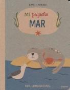 Mi Pequeno Mar [Spanish]
