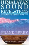 Himalayan Sound Revelations