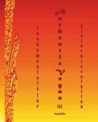 Authentic Vegan Fundamentals for Dietary Revolution III