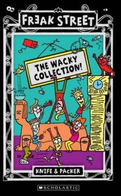 Freak Street Bind-Up: Wacky Collection!