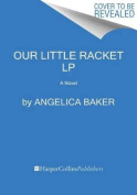 Our Little Racket [Large Print]