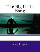 The Big Little Bang