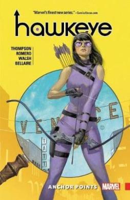Hawkeye: Kate Bishop, Volume 1: Anchor Points