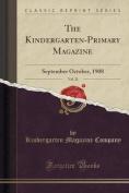 The Kindergarten-Primary Magazine, Vol. 21