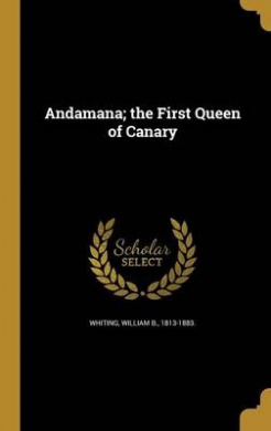 Andamana; The First Queen of Canary
