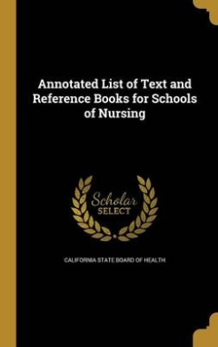 Annotated List of Text and Reference Books for Schools of Nursing