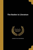 The Banker in Literature