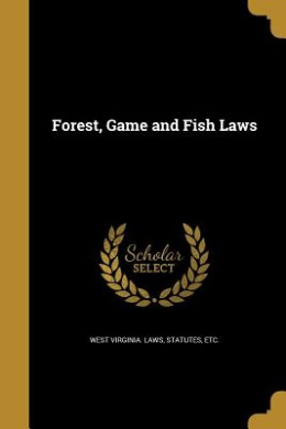 Forest, Game and Fish Laws