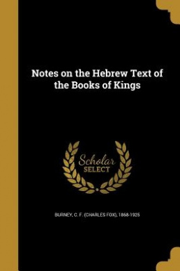 Notes on the Hebrew Text of the Books of Kings