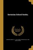 Sectarian School-Books;