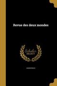 Revue Des Deux Mondes [FRE]
