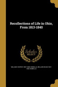 Recollections of Life in Ohio, from 1813-1840