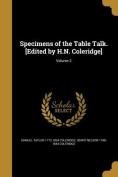 Specimens of the Table Talk. [Edited by H.N. Coleridge]; Volume 2