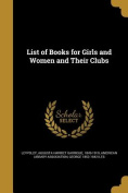 List of Books for Girls and Women and Their Clubs