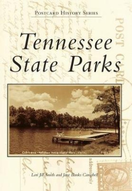 Tennessee State Parks (Postcard History)