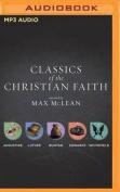 Classics of the Christian Faith [Audio]