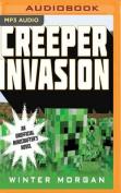 Creeper Invasion  [Audio]