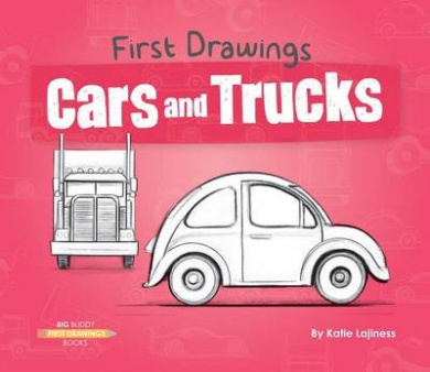 Cars and Trucks (First Drawings)