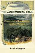The Vandemonian Trail
