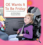 OE Wants It to Be Friday