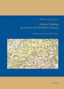 History Making in Central and Northern Eurasia