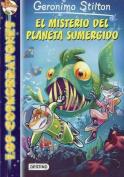 Los Cosmorratones 6. El Misterio del Planeta Sumergido [Spanish]