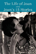 The Story of Joan and Joan's 15 Stories