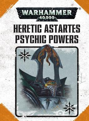 Warhammer 40k Heretic Astartes Psychic Powers