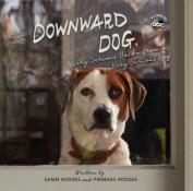 Downward Dog, My Dreams & Fears