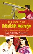 The World of Hrishikesh Mukherjee
