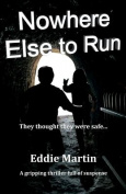 Nowhere Else to Run