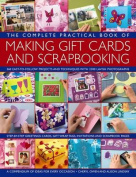 The Complete Practical Book of Making Giftcards and Scrapbooking