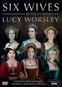 Six Wives With Lucy Worsley [Region 2]