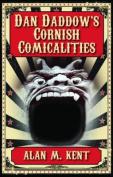 Dan Daddow's Cornish Comicalities