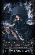 A Reluctant Assassin: [Special Edition]