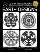 EARTH DESIGNS - Black and White Book for a Newborn Baby and the Whole Family: Special Gift for a Newborn Baby Edition