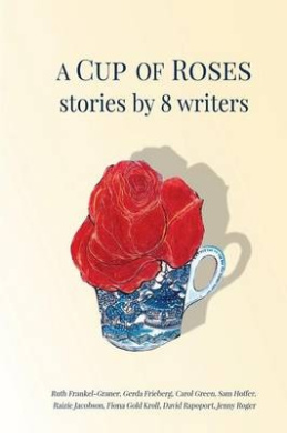 A Cup of Roses, Stories by 8 Writers