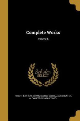 Complete Works; Volume 6
