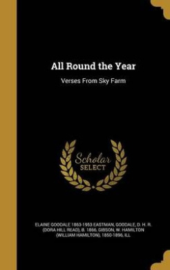 All Round the Year: Verses from Sky Farm