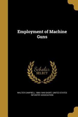 Employment of Machine Guns