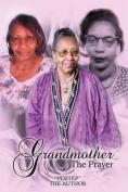 Grandmother: The Prayer