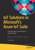 IoT Solutions in Microsoft's Azure IoT Suite