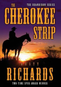 The Cherokee Strip (Brandiron)